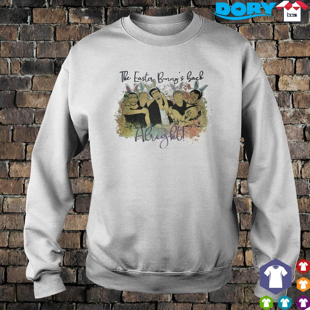 The easter bunny's back Alright Backstreet Boys s sweater