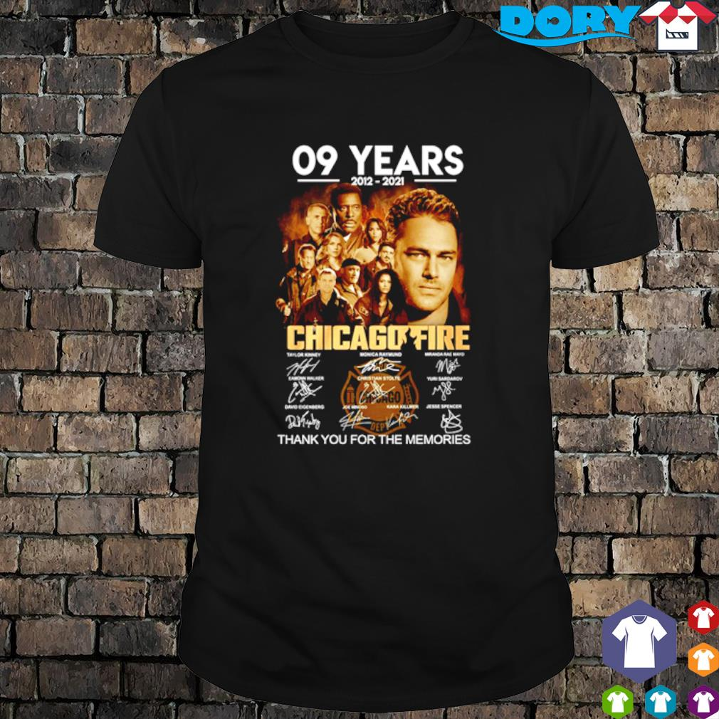 09 years of Chicago Fire 2012 2021 thank you for the memories shirt