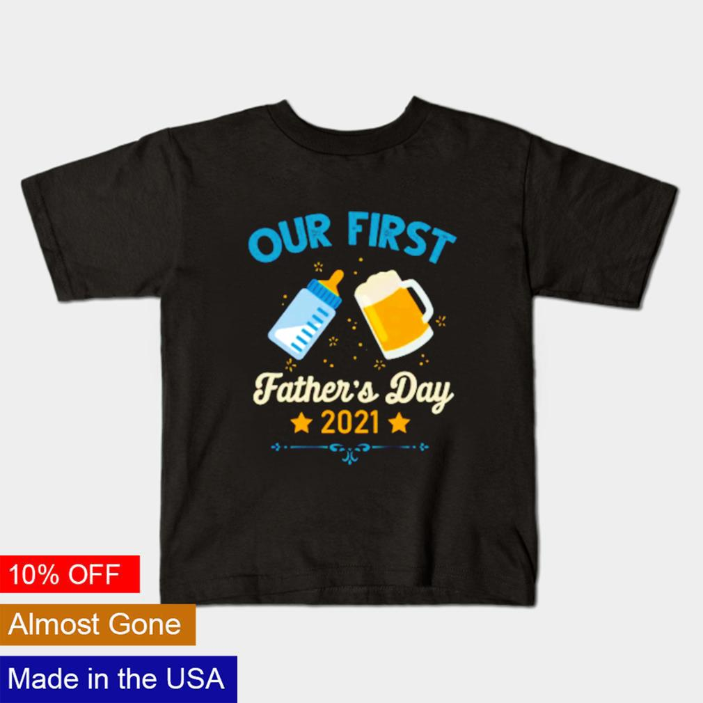 Our first Father's day 2021 shirt