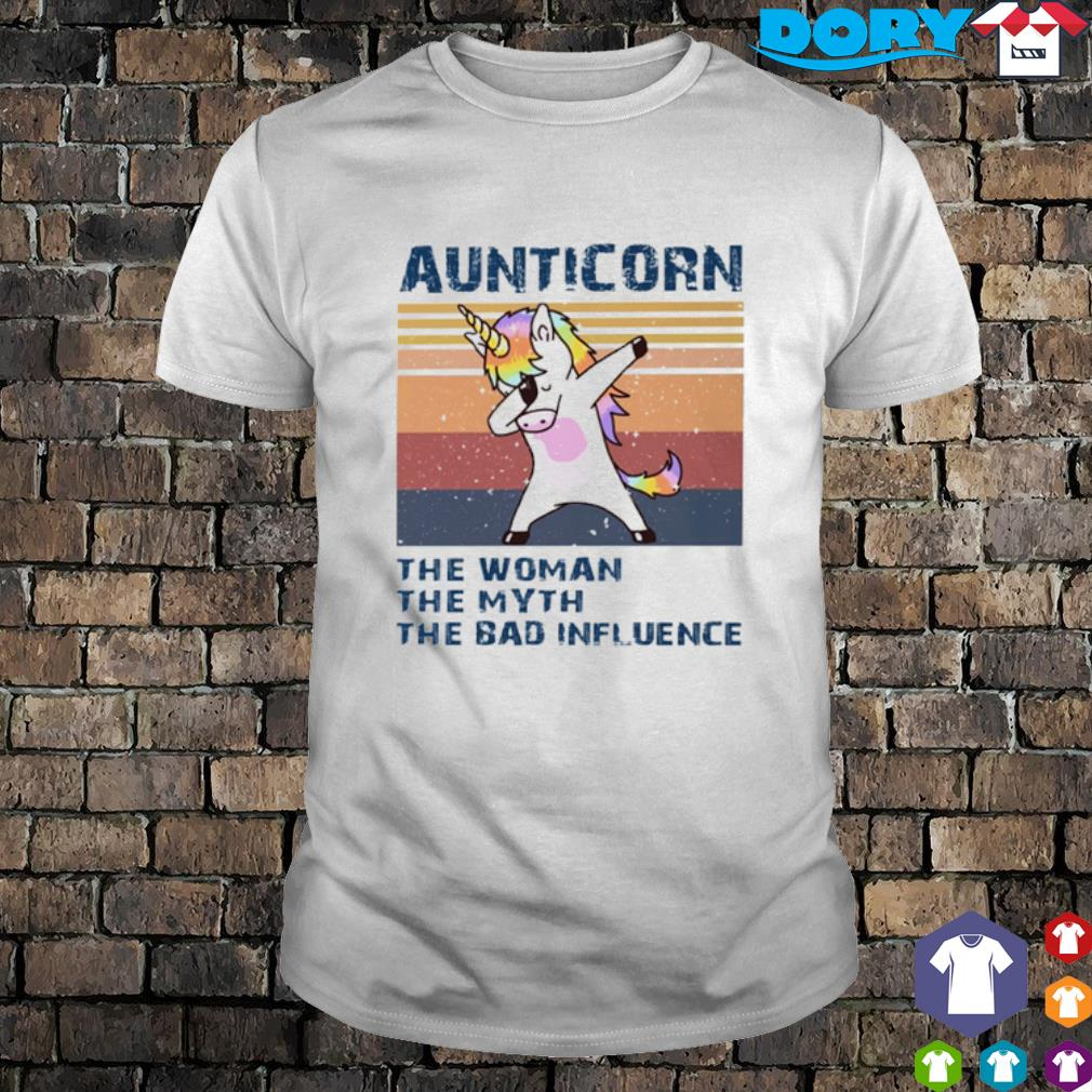 Aunticorn dabbing the woman the myth the bad influence vintage shirt