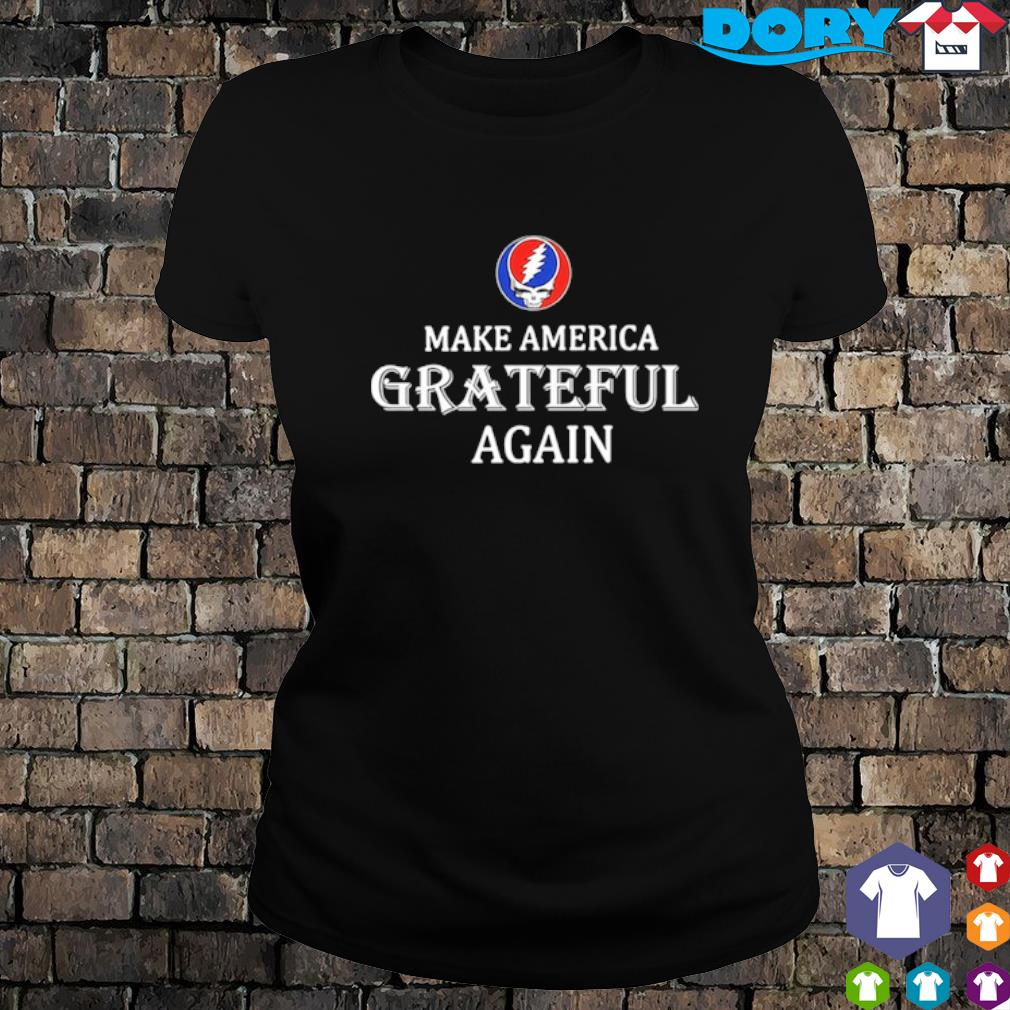 Make America Grateful agian s 6