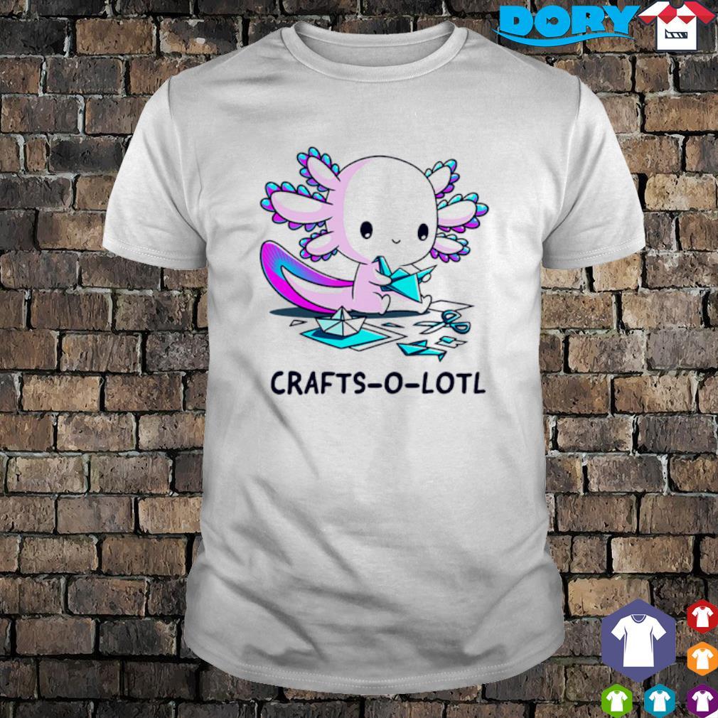 Crafts-o-lotl shirt
