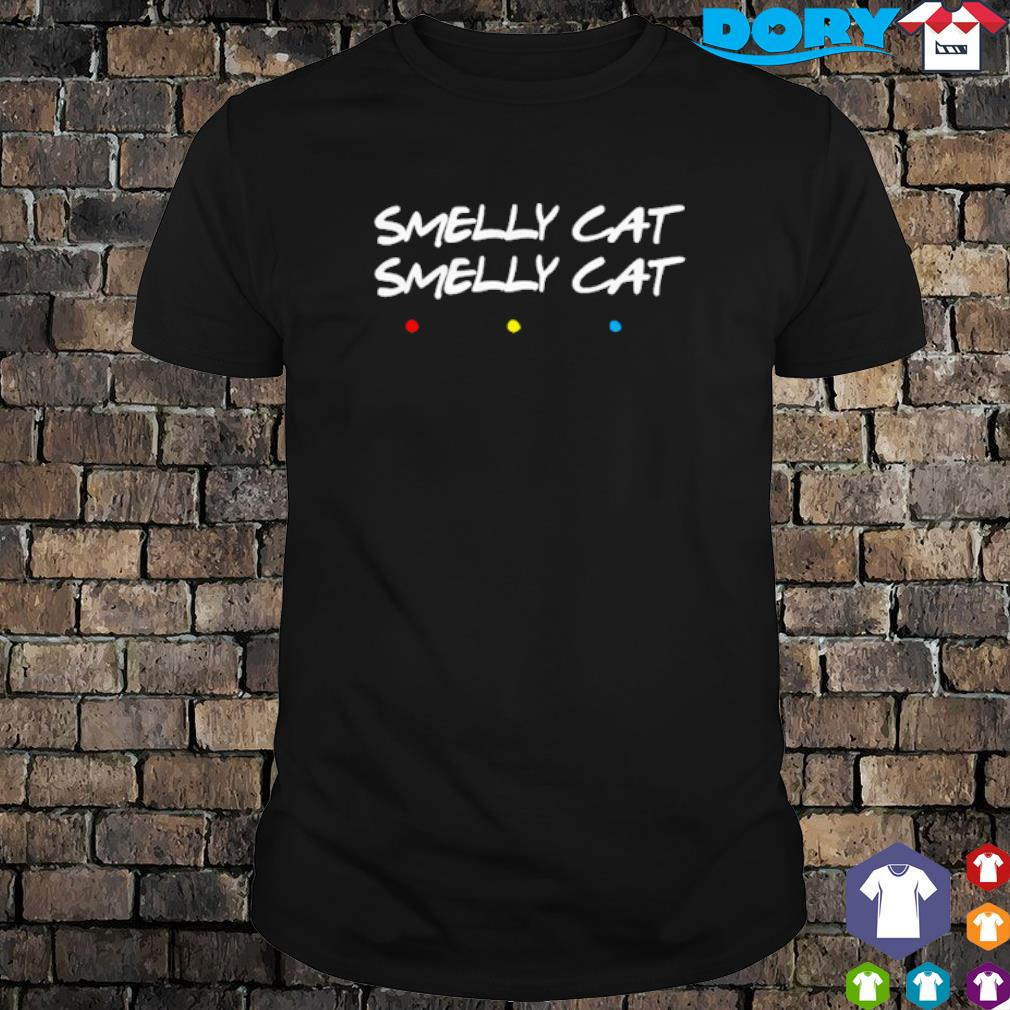 Friends smelly cat smelly cat shirt