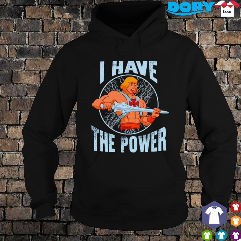 Heman I have the power s hoodie
