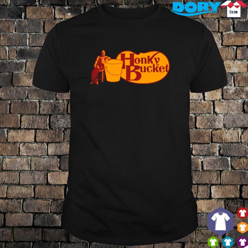 Honky Bucket shirt