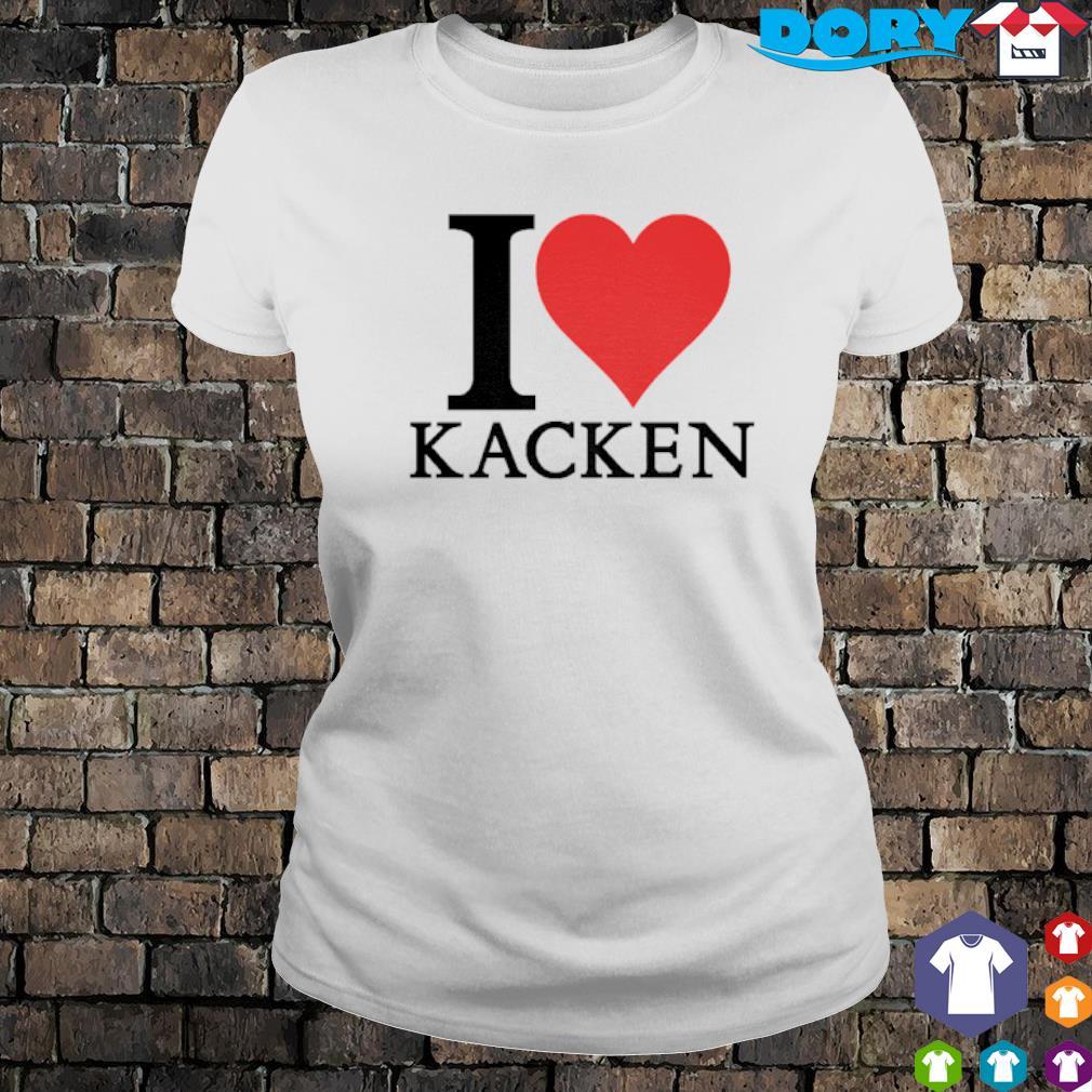 I love Kacken s ladies tee