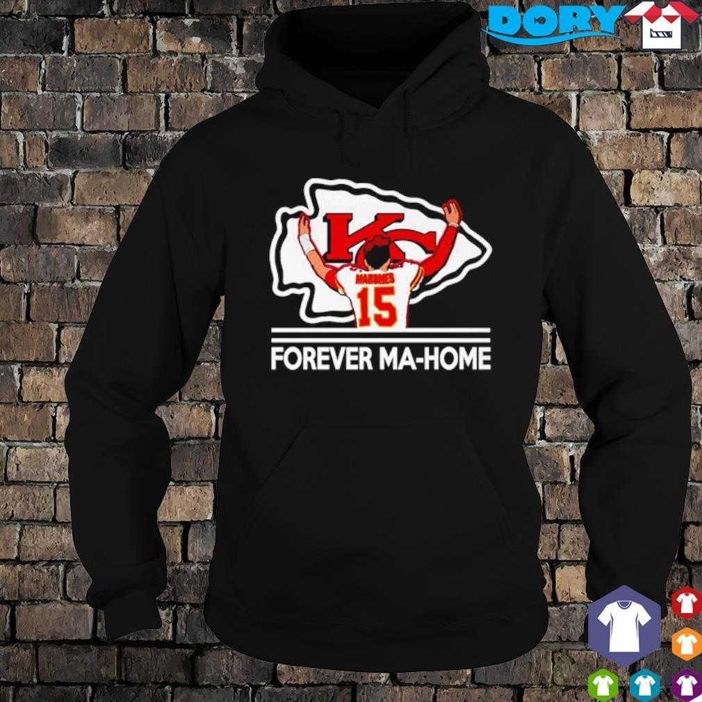Kansas City Chiefs Mahomes forever Home s hoodie
