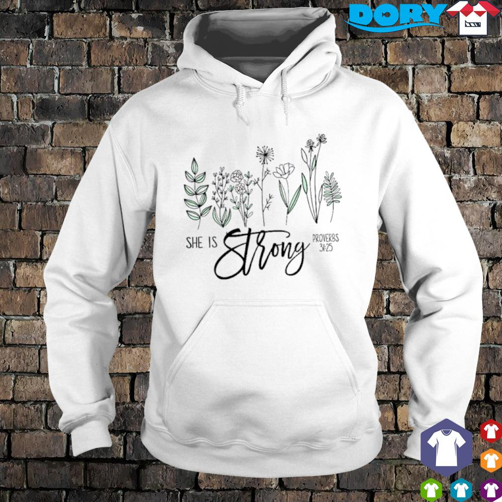 She is strong proverbs s hoodie