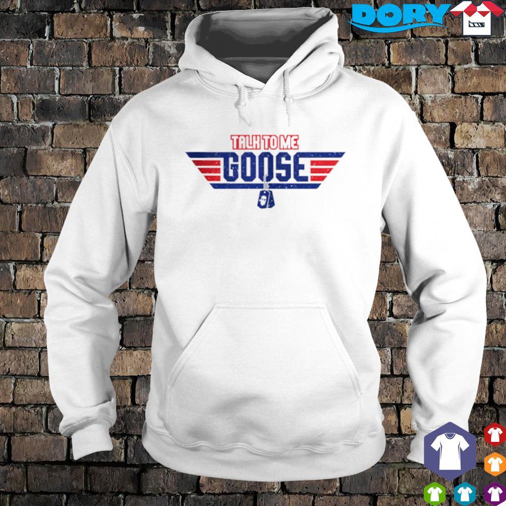 Talk to me Goose s hoodie