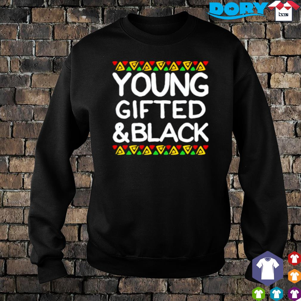 Young gifted and black s sweater