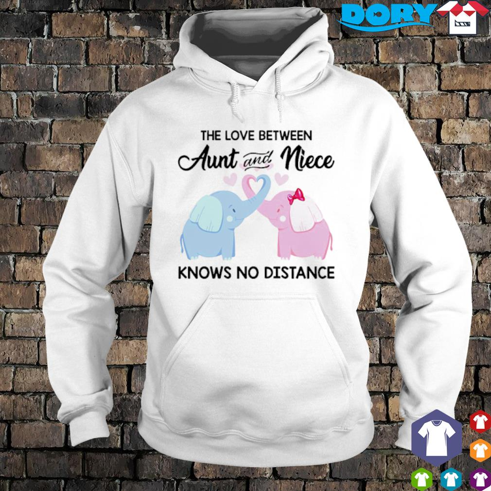Elephants the love between Aunt and Niece knows no distance s hoodie