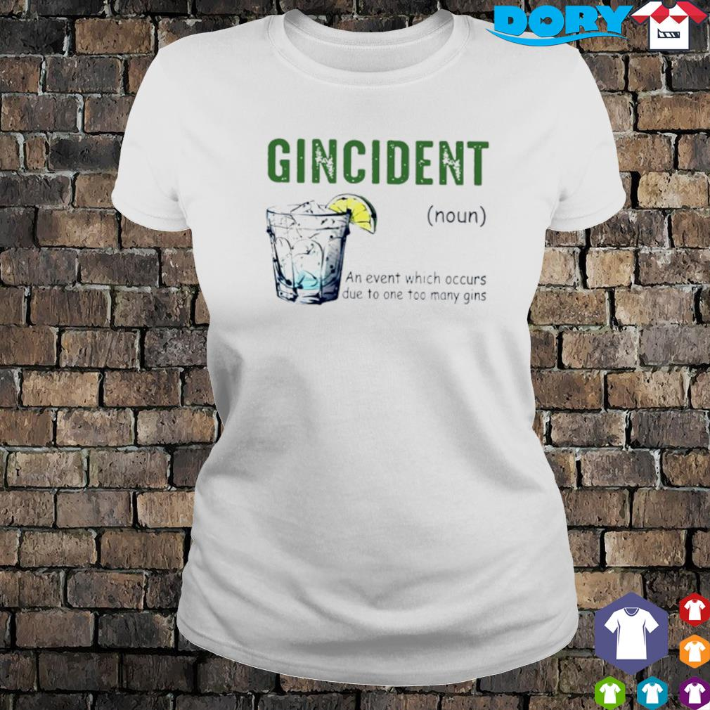 Gincident definition meaning s ladies tee