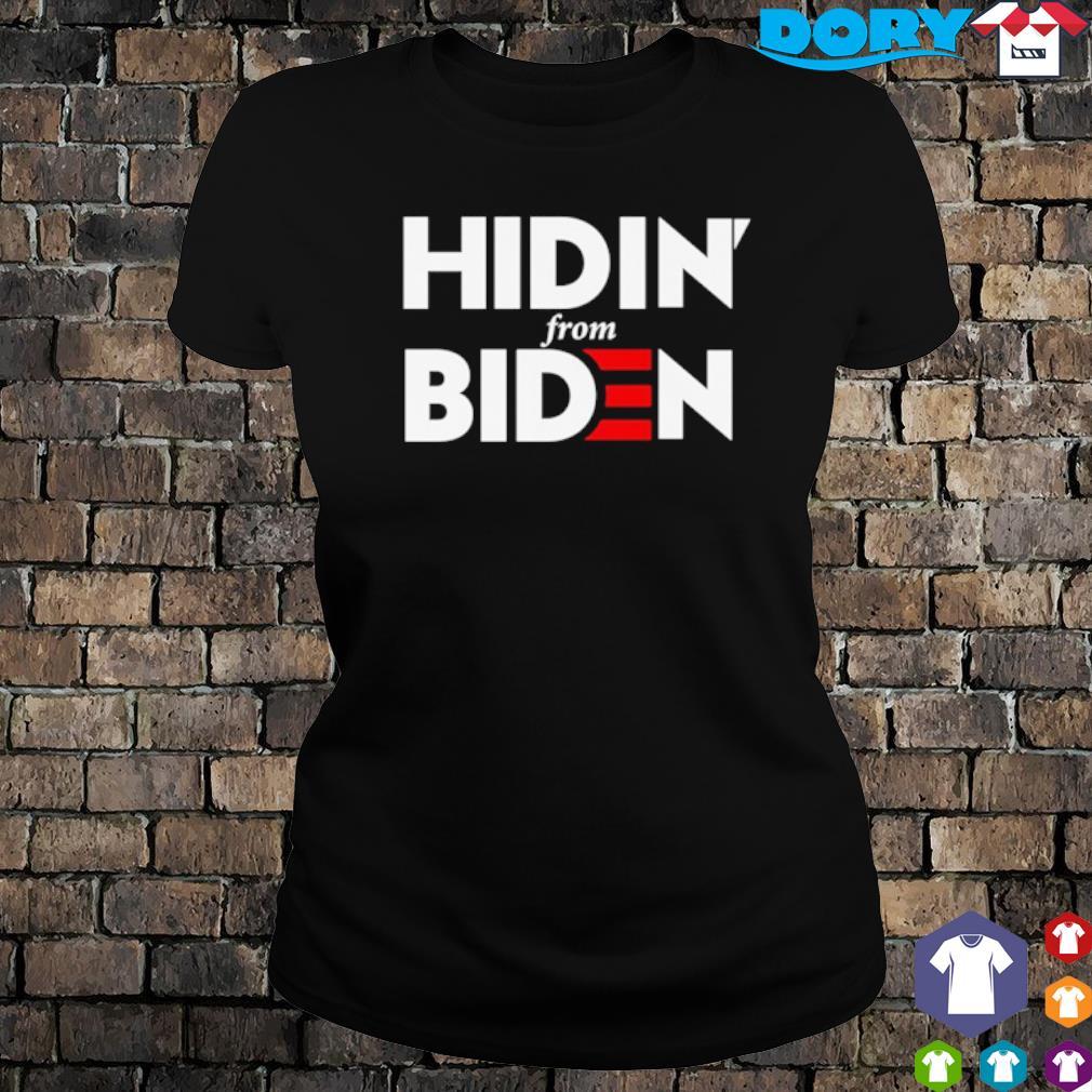 Hidin from Biden 2020 s ladies tee