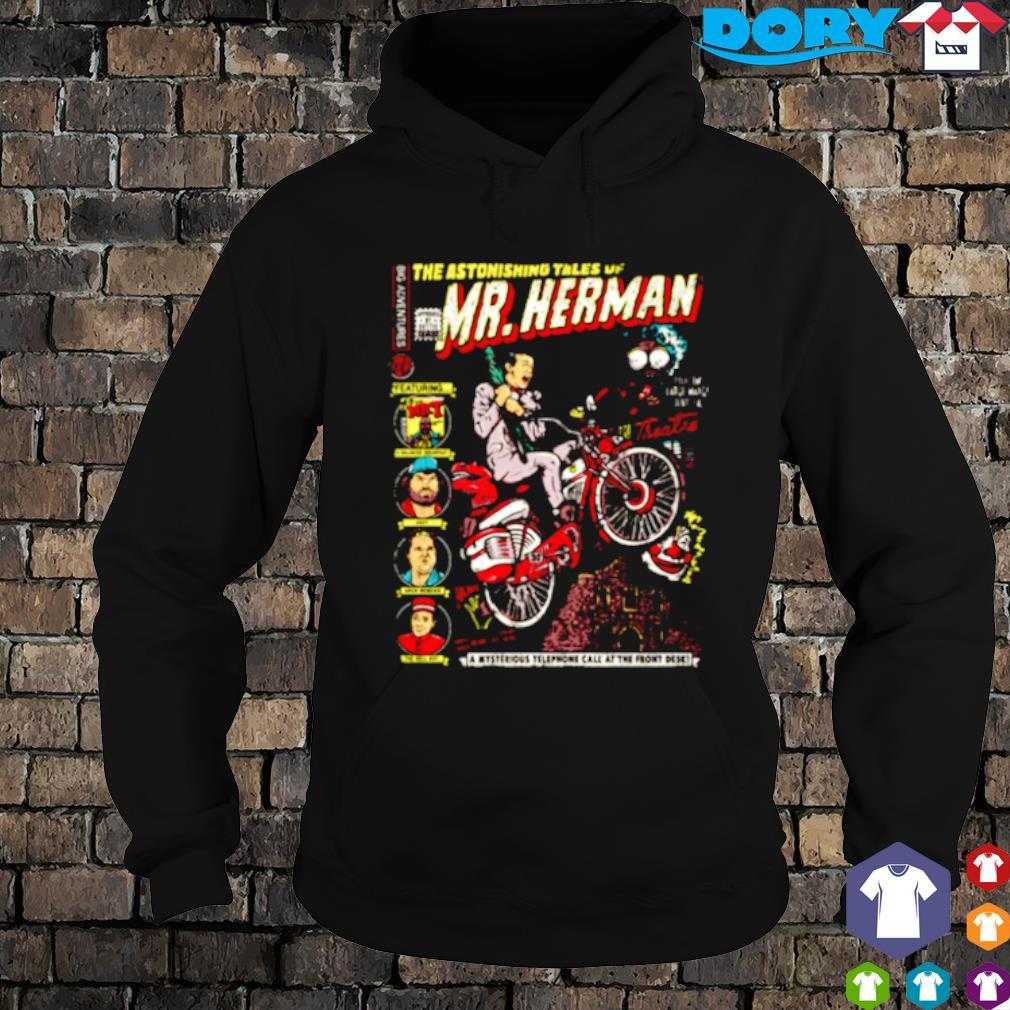 The astonishing tales of Mr Herman s hoodie