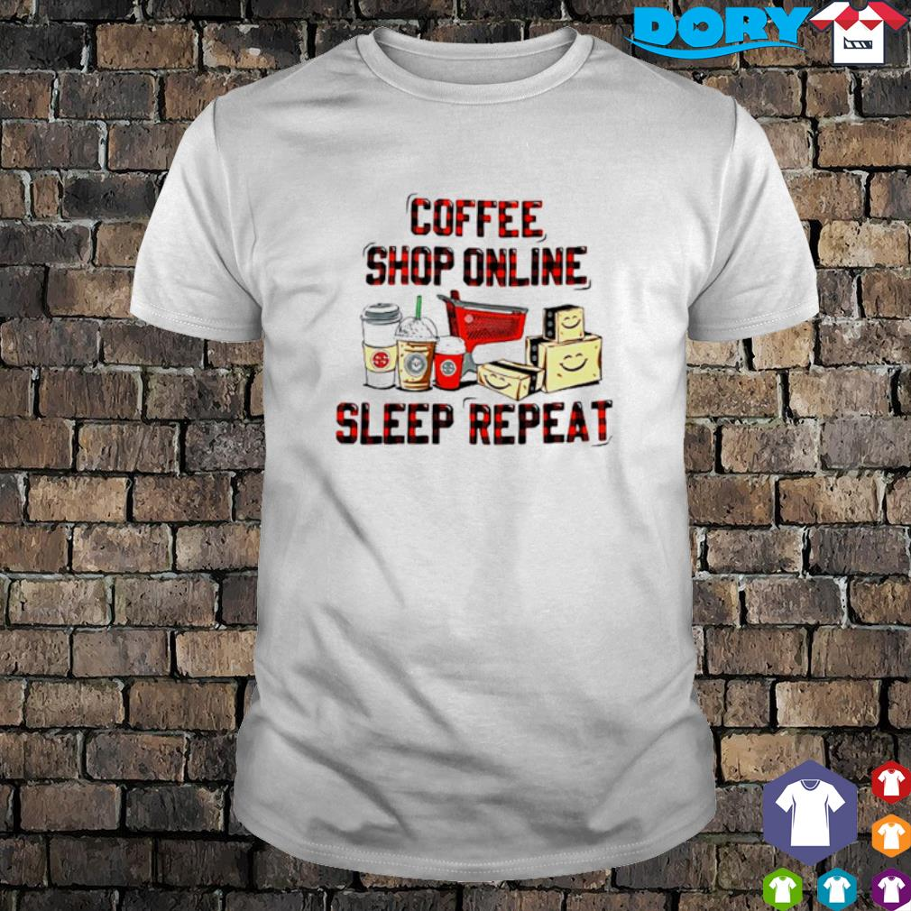 Coffee shop online sleep repeat shirt