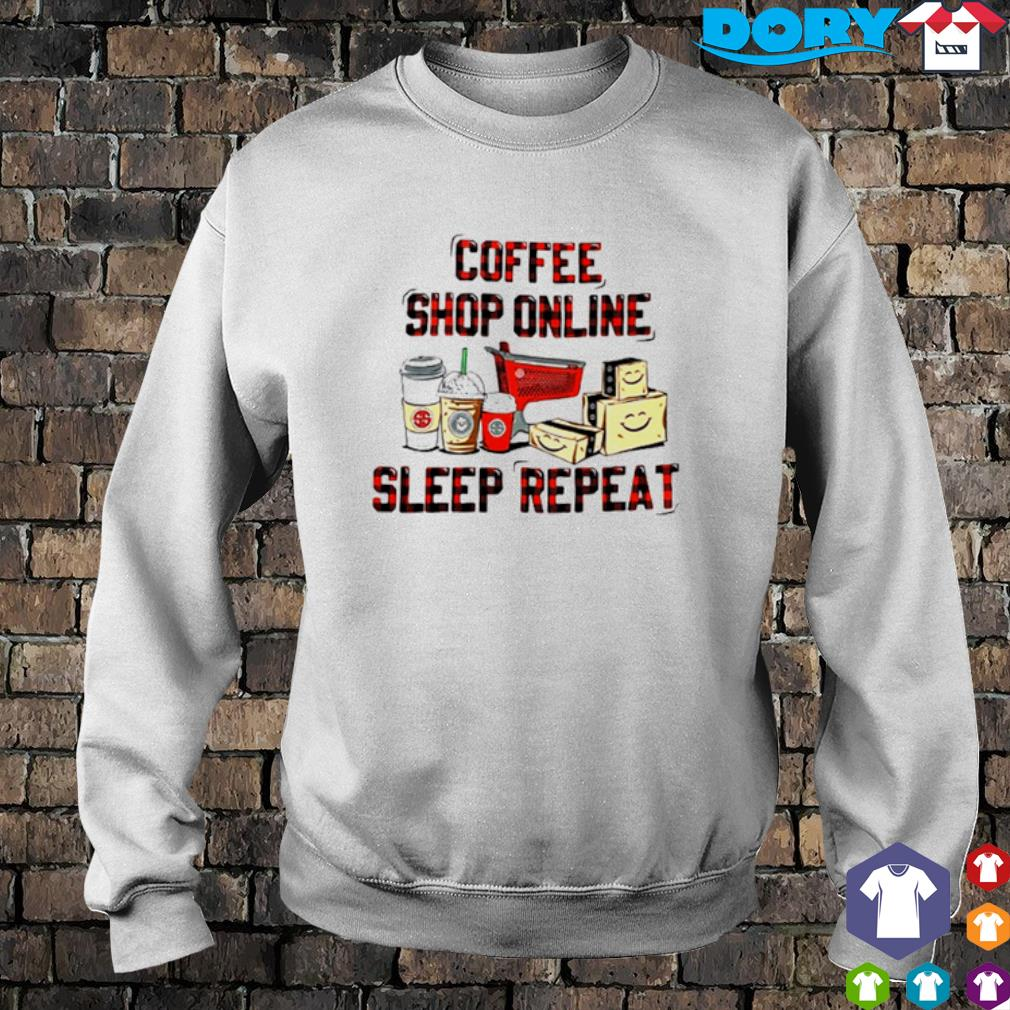 Coffee shop online sleep repeat s sweater