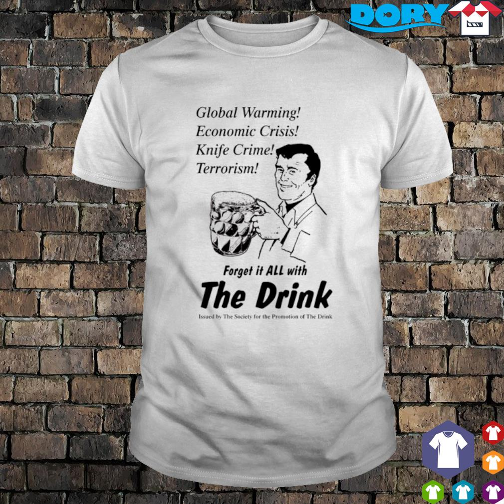 Global warming economic crisis knife crime terrorism shirt