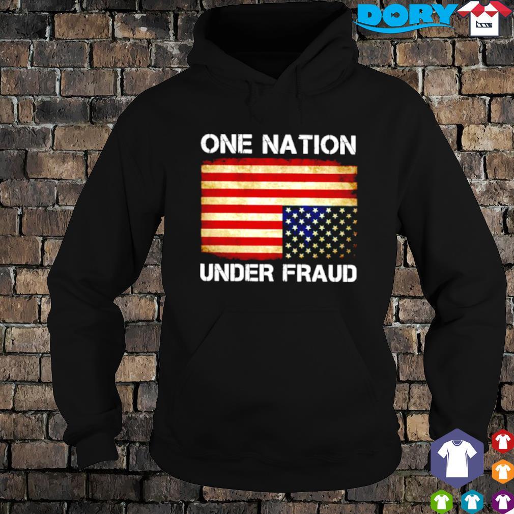 Biden one nation under fraud s hoodie