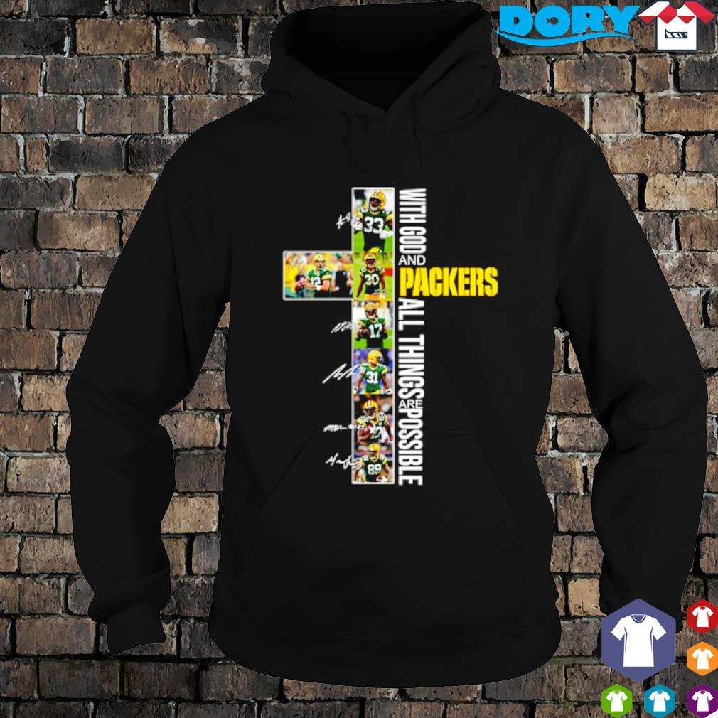 Christ with God and Packers all things are possible players signature s hoodie