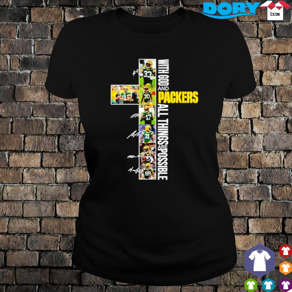 Christ with God and Packers all things are possible players signature s ladies tee