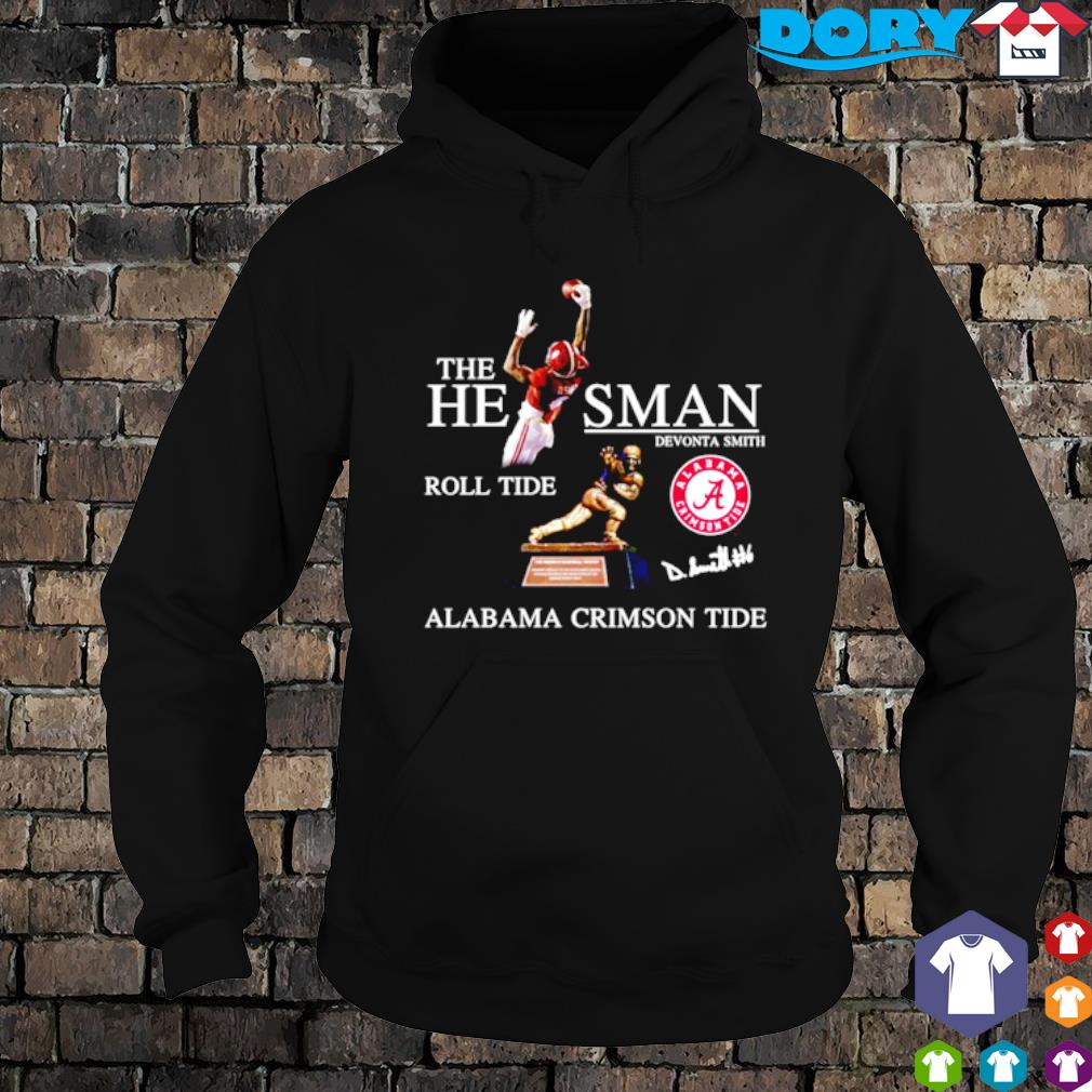 Devonta Smith the heisman roll tide Alabama Crimson Tide s hoodie