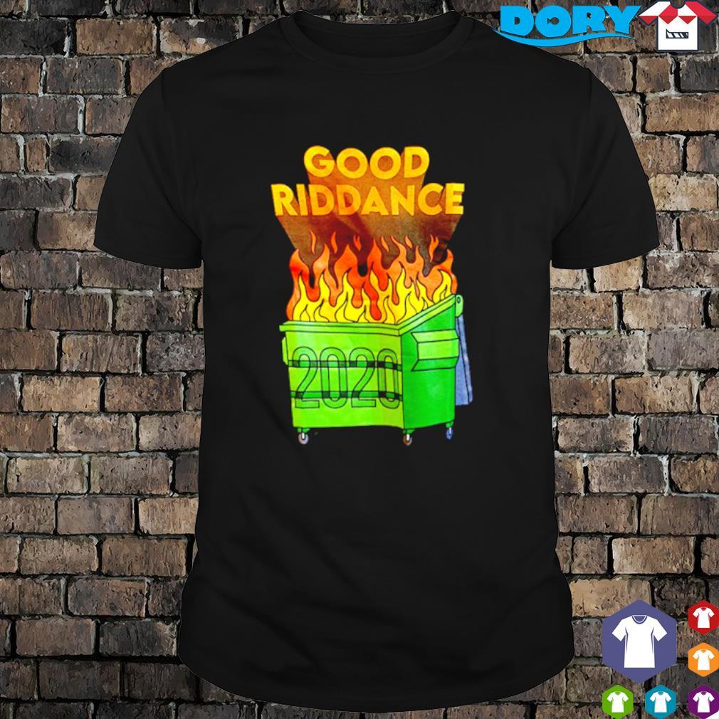 Dumpster Fire good riddance 2020 shirt