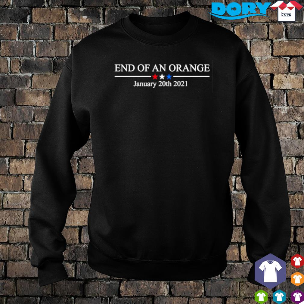 End of an Orange January 20th 2021 s sweater