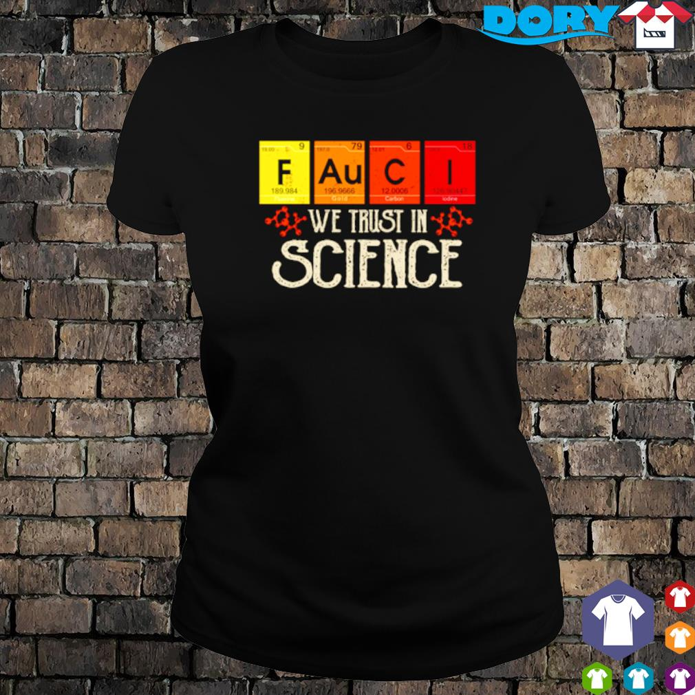 Fauci we trust in science vintage s ladies tee