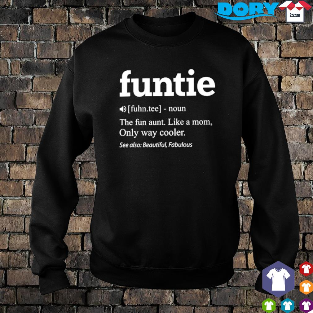 Funtie definition meaning the fun aunt like a Mom s sweater