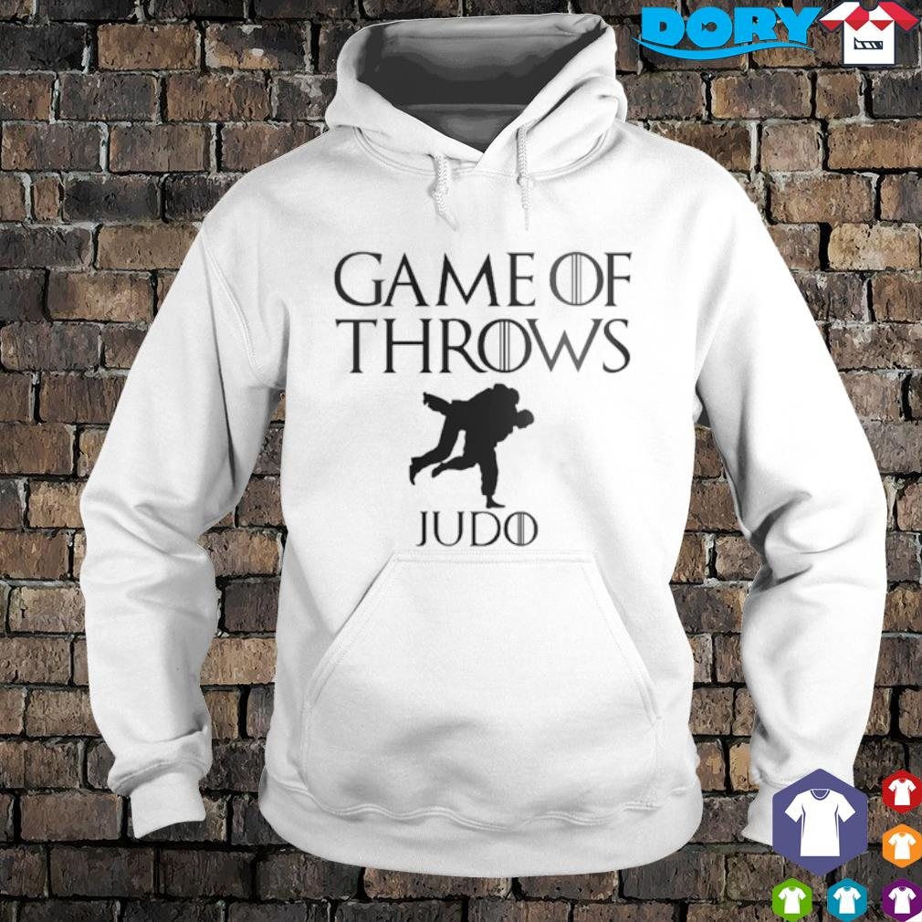 Game of Throws Judo Game of Thrones s hoodie