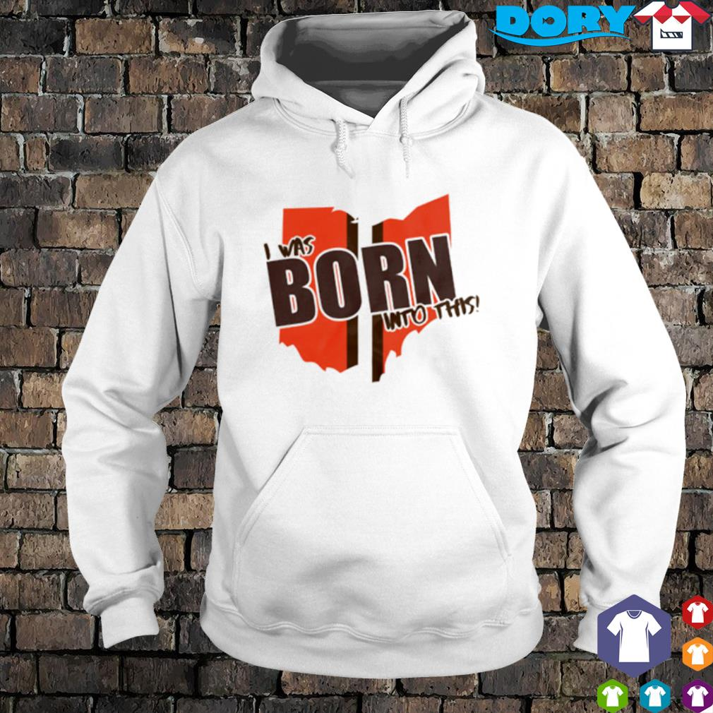 I was born into this s hoodie