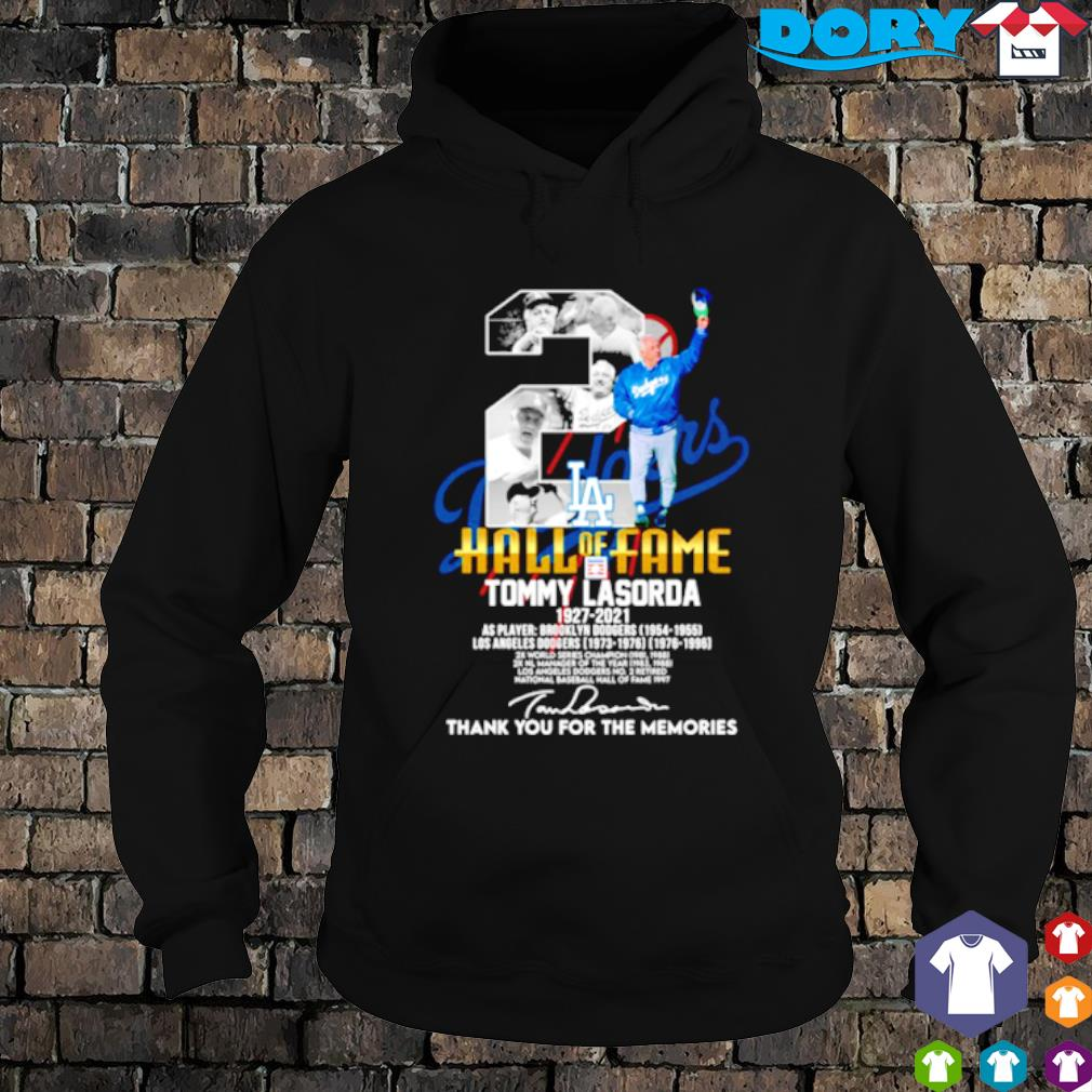 Los Angeles Dodgers Tommy Lasorda 1927 2021 hall of fame thank you for the memories s hoodie