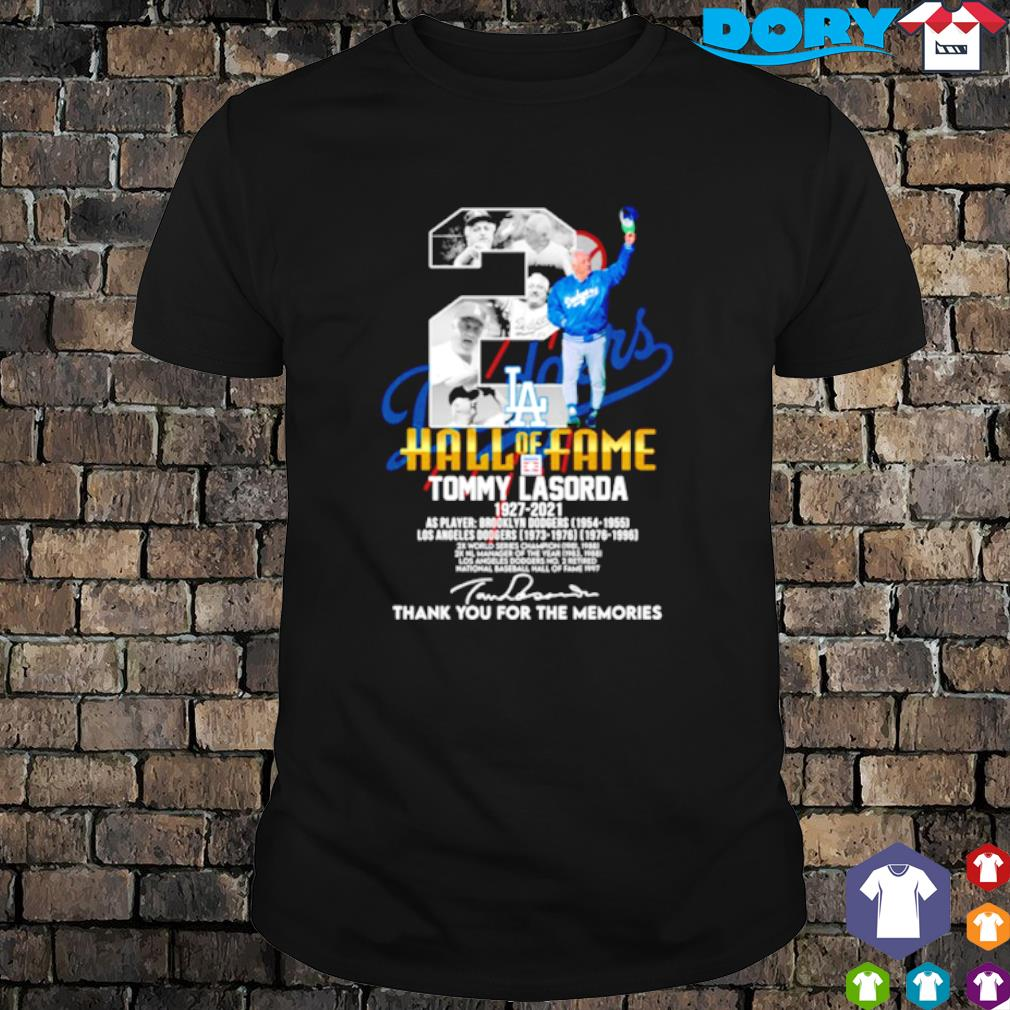Los Angeles Dodgers Tommy Lasorda 1927 2021 hall of fame thank you for the memories shirt