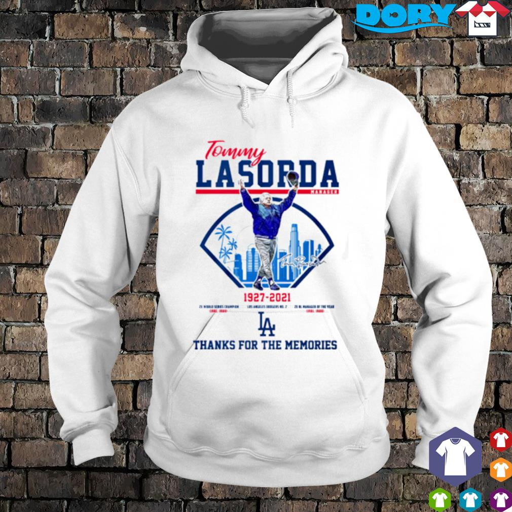Tommy Lasorda 1927 2021 thanks for the memories s hoodie